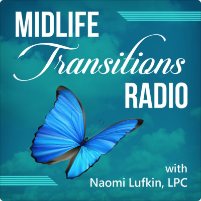 Naomi Lufkin Midlife Transitions Radio